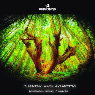 Shanti-K Aki Mittoo Goja Bongos - Botanical Story / Dubophonic (p) 2021