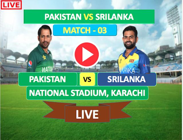 Pakistan vs SriLanka Match 3 : Watch Live Cricket Streaming online