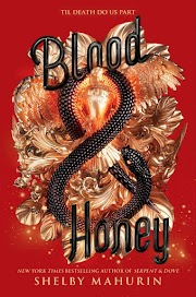 Review: Blood & Honey (Serpent & Dove #2) by Shelby Mahurin