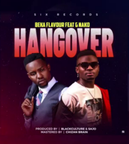 AUDIO | Beka Flavour Ft G. Nako – Hangover | Download
