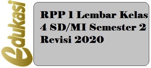 RPP 1 Lembar Kelas 4 SD/MI Semester 2 Revisi 2020