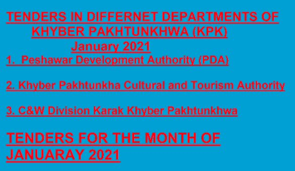 Tenders in Different Departments of  Khyber Pakhtunkhwa Jan 2021