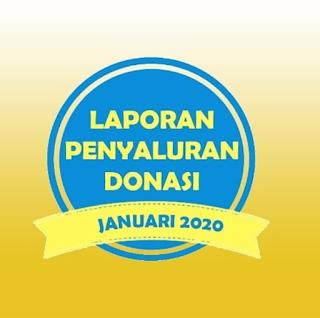 LAPORAN PENYALURAN DONASI BULAN JANUARI 2020