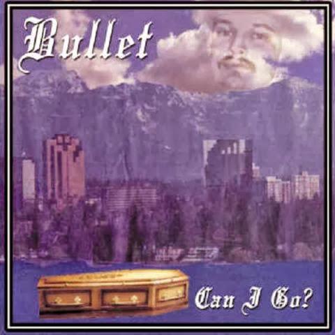 http://1.bp.blogspot.com/-aoJfwbLonY0/Ul93oMOrtCI/AAAAAAAABc0/-SwA883zd5Y/s480/Bullet%2520-%2520Can%2520I%2520Go.jpg