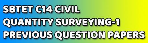AP POLYTECHNIC QUANTITY SURVEYING-1 C-14 CIVIL PREVIOUS QUESTION PAPERS