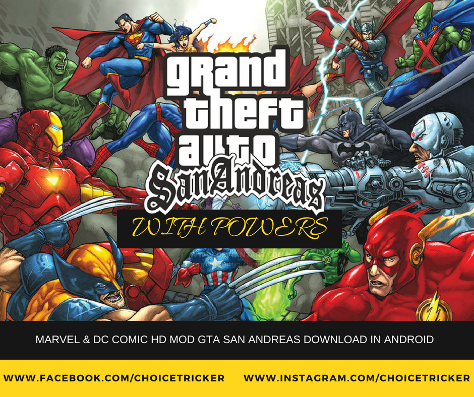 Marvel & Dc Comic HD Mod GTA San Andreas Download in Android