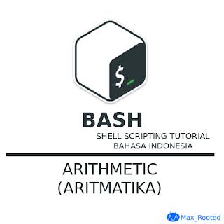 Tutorial Bash Shell Scripting : Arithmetic