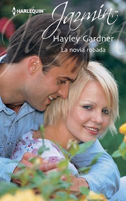 Hayley Gardner - La Novia Robada