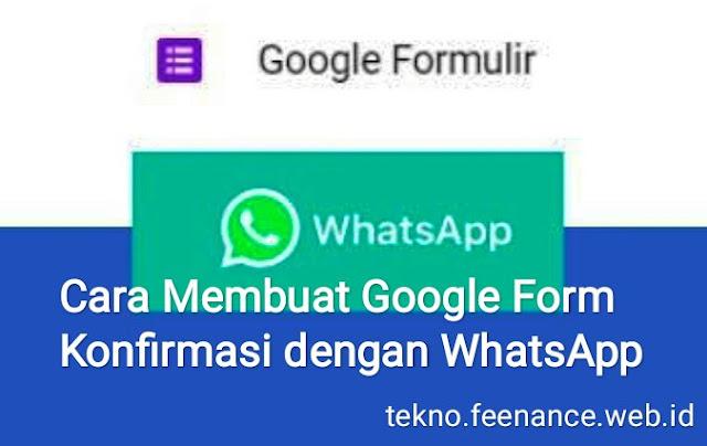 Google Form Konfirmasi dengan WhatsApp