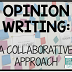 Opinion Writing: A Collaborative Approach