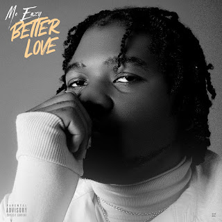 MUSIC: Mo Eazy - Better Love | @IamMoeazy
