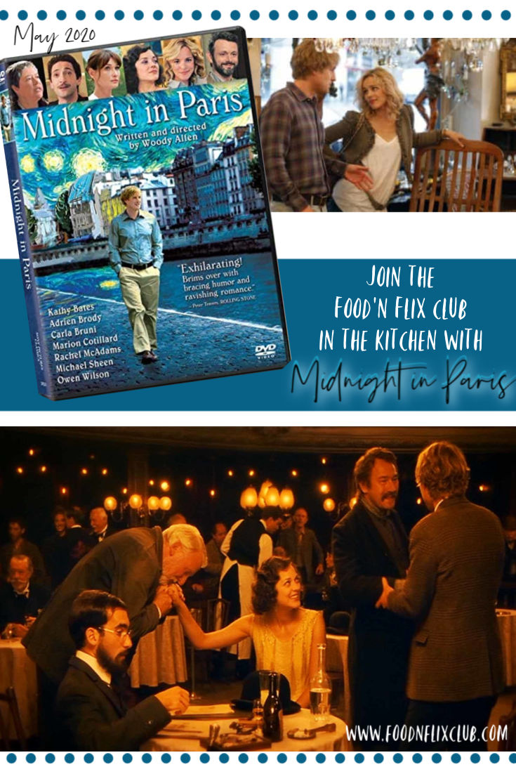 Midnight in Paris Food 'n Flix May 2020 #foodnflix