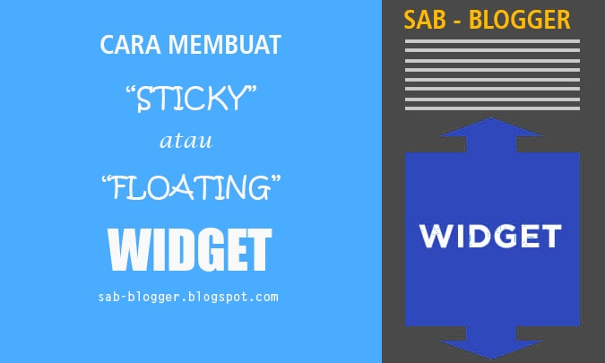 Cara Membuat Sticky Widget Atau Widget Mengikuti Scroll SEO Friendly