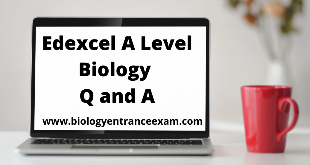 Edexcel A Level Biology Questions and Answers -Advanced Physiology, Evolution and Ecology