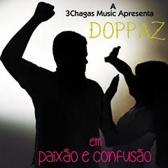 Doppaz - Paixão & Confusão ( 2o16 ) | Download