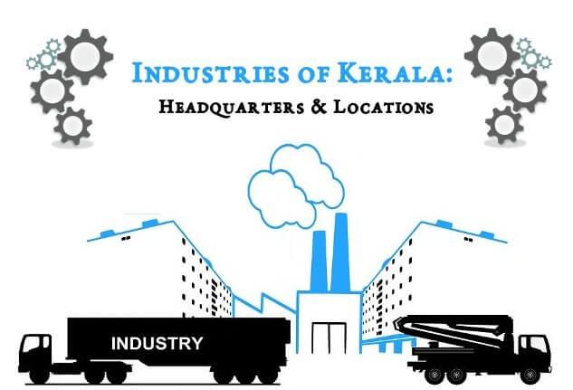Industries of Kerala: Headquarters & Locations