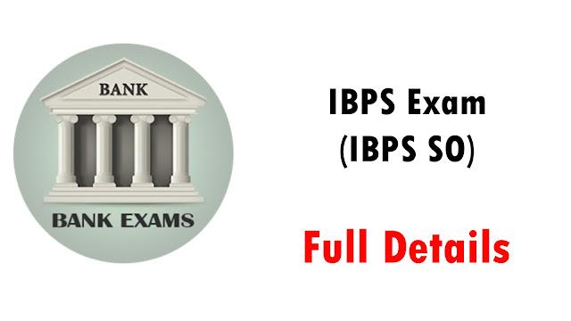 IBPS Exam (IBPS SO)