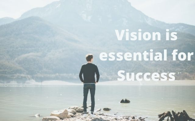 Vision is essential for Success    Motivational stories for student