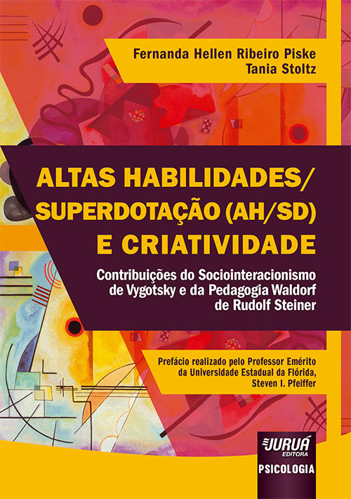 Livro: Altas Habilidades/Superdotação (AH/SD) e Criatividade - Contribuições do Sociointeracionismo de Vygotsky e da Pedagogia Waldorf de Rudolf Steiner