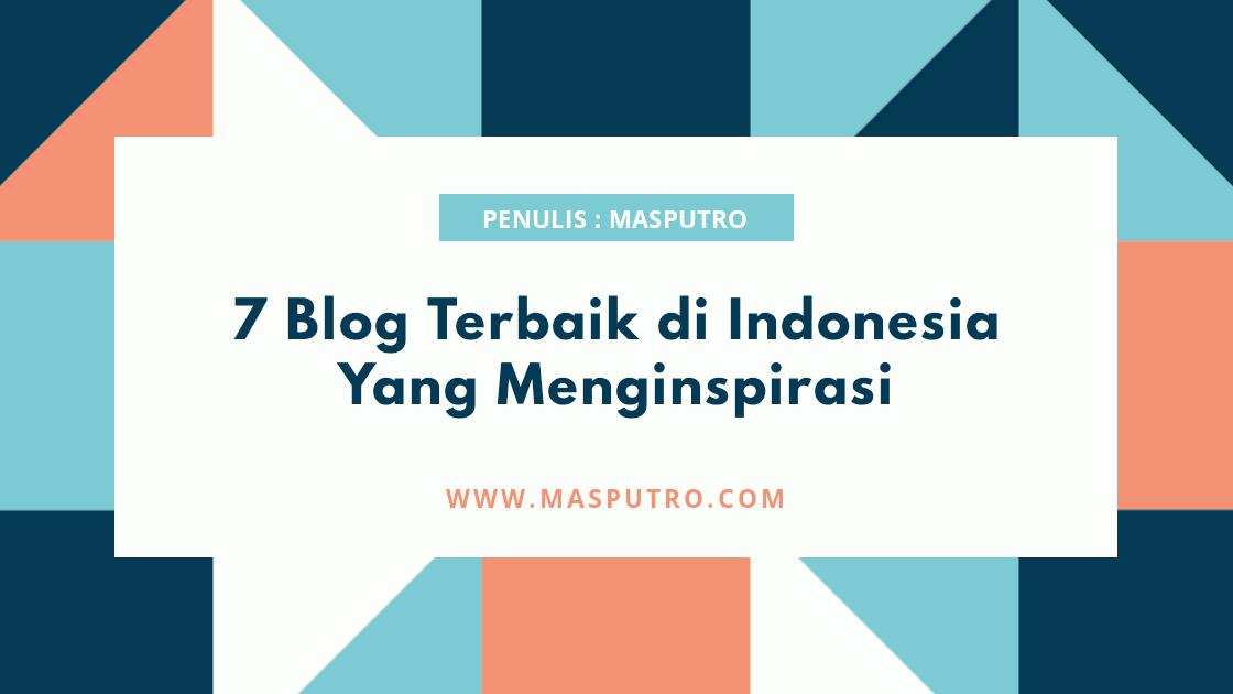 7 Blog Terbaik di Indonesia Yang Menginspirasi