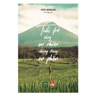 Tuổi Trẻ Sống An Nhiên Nhưng Đừng An Phận ebook PDF EPUB AWZ3 PRC MOBI