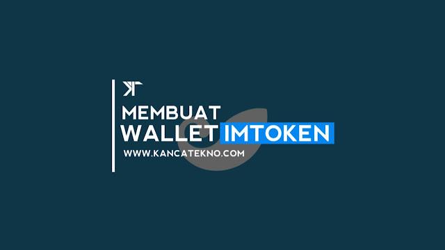 Cara Mudah Membuat & Menggunakan  Wallet ERC20 di Imtoken Untuk Menampung Airdrop