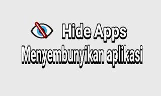 Cara menyembunyikan aplikasi di android smartphone lengkap