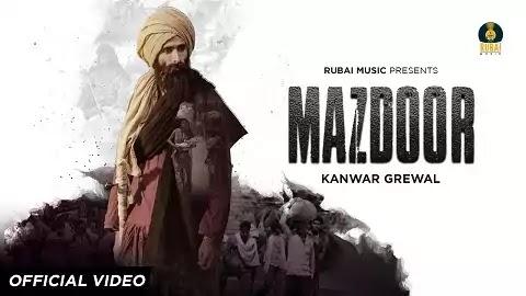 Mazdoor Lyrics - Kanwar Grewal, Baba Najmi | Latest Punjabi Song 2020