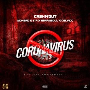 Mohbad x Cash'N'Out x TIA x Abramsoul x Cblvck – Coronavirus