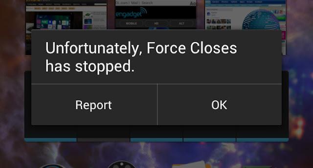 Aplikasi Sering Force Close, Cari Tahu Penyebabnya !