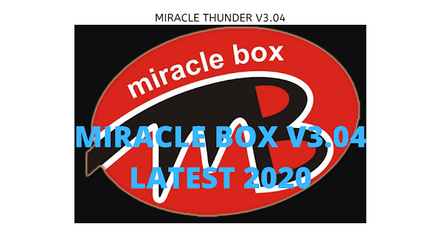 Download Miracle Thunder Ver 3.04 Full Setup Latest 2020
