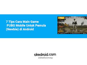 7 Tips Cara Main Game PUBG Mobile Untuk Pemula(Newbie) di Android