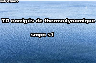TD corrigés de thermodynamique smpc s1 PDF