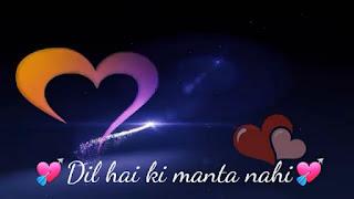 Dil Hai Ki Manta Nahi Whatsapp Status Love Video