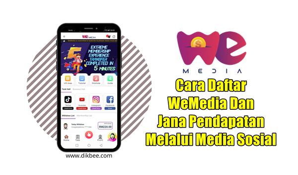 Cara Daftar WeMedia Dan Jana Pendapatan Melalui Media Sosial