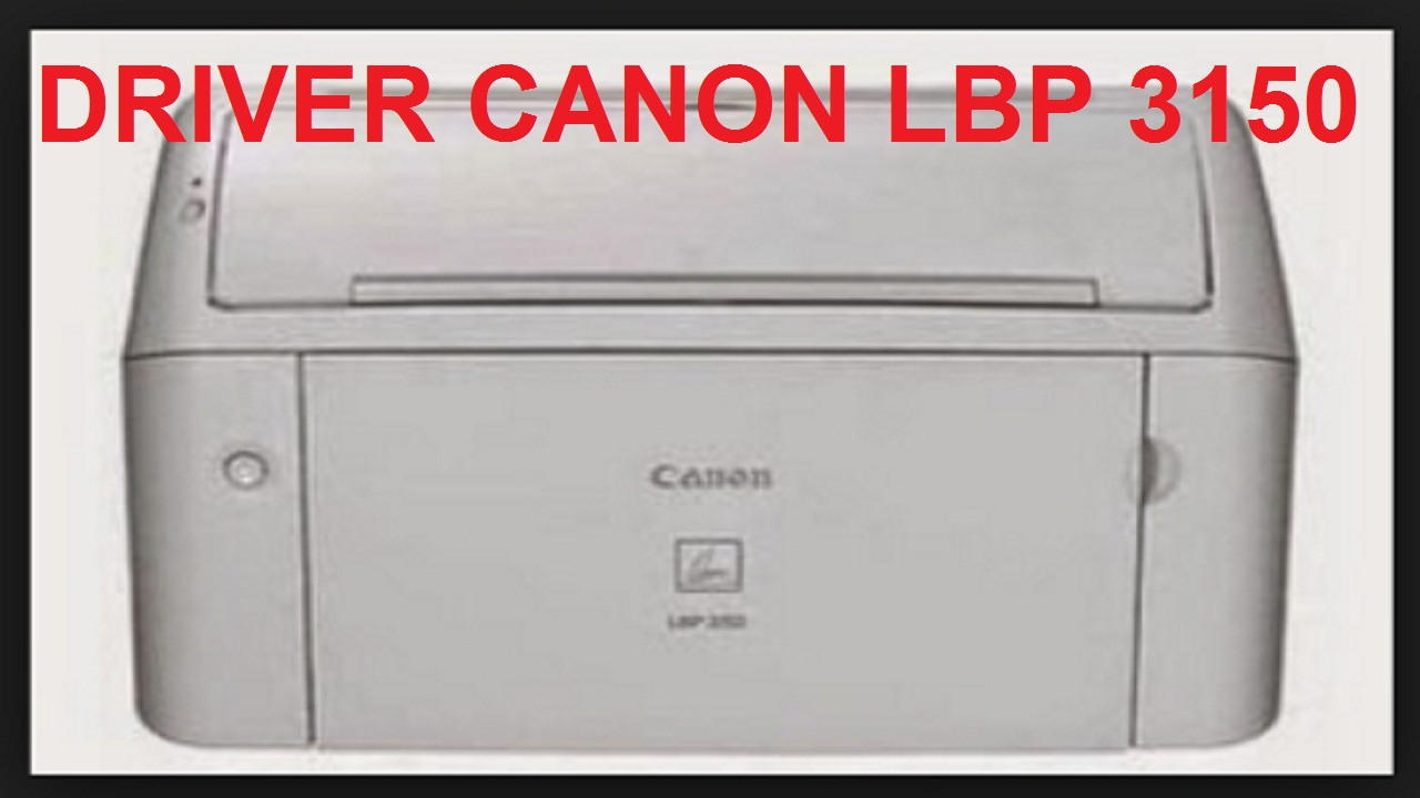 CANON LBP 3150 PRINTER WINDOWS 8.1 DRIVER