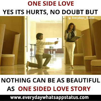 """One Side Love Messages   Everyday Whatsapp Status   UNIQUE 10+ """"ONE SIDED LOVE QUOTES IN ENGLISH"""" IMAGES"""