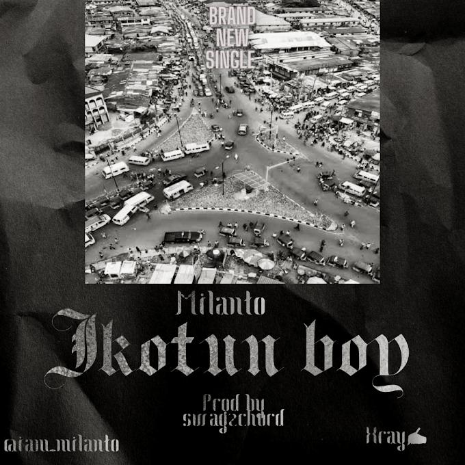 [ DOWNLOAD MP3] : MILANTO - IKOTUN BOY @agb arena