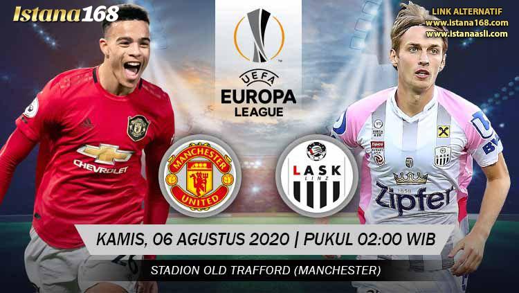 Prediksi Bola Akurat Istana168 Manchester United vs LASK 06 Agustus 2020