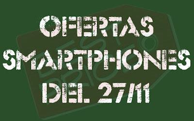 Ofertas smartphones Black Friday día 27 noviembre