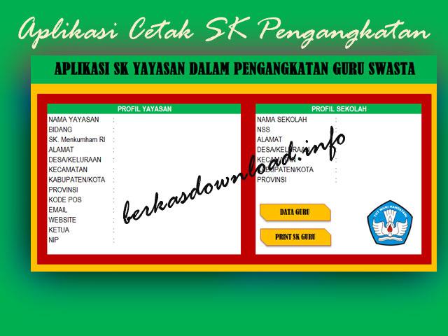 Download Aplikasi Cetak SK Yayasan Untuk Guru Swasta Format Excel