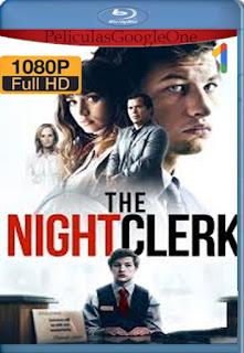 El Empleado Nocturno (The Night Clerk) (2020) [1080p BRrip] [Latino-Inglés] [LaPipiotaHD]