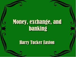 Money, exchange, and banking