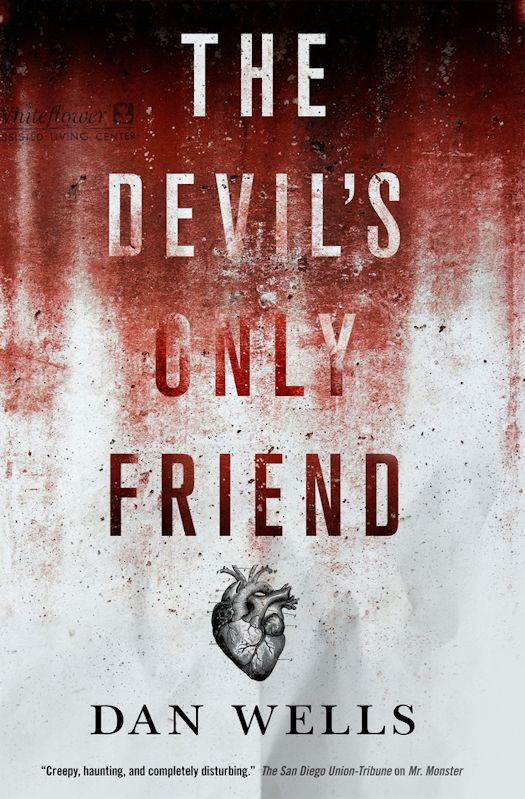 Review: The Devil's Only Friend by Dan Wells