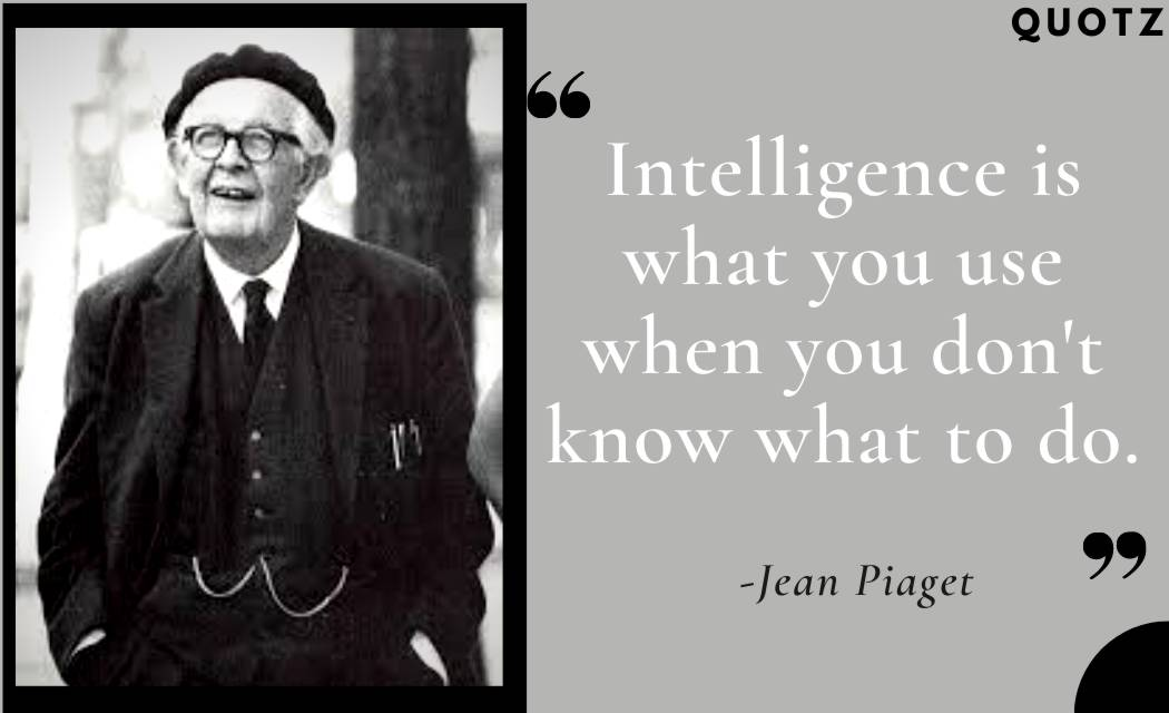 Best 20+ Quotes By Jean Piaget With Quotes Images