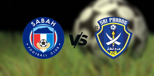 Live Streaming Sabah FC vs Sri Pahang FC 28.7.2021 Liga Super