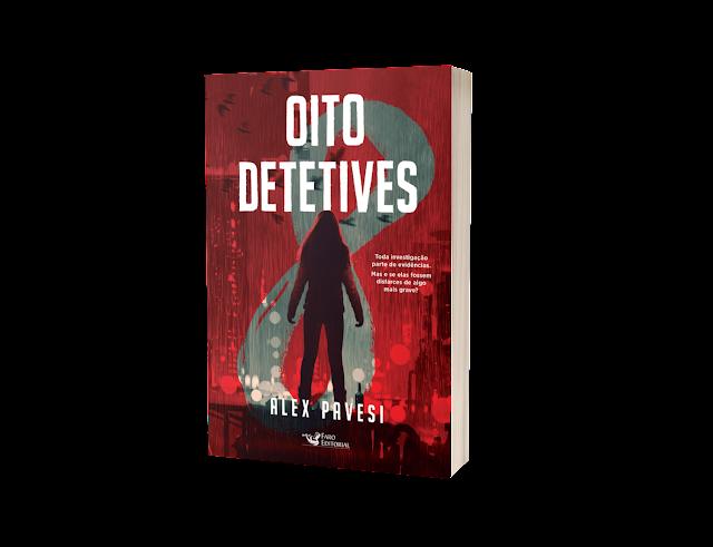 'Oito detetives' é o novo título de suspense da Faro Editorial
