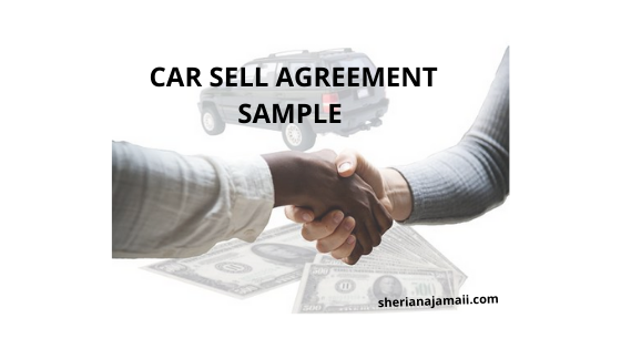 Complete Car Sell Agreement contract sample template form