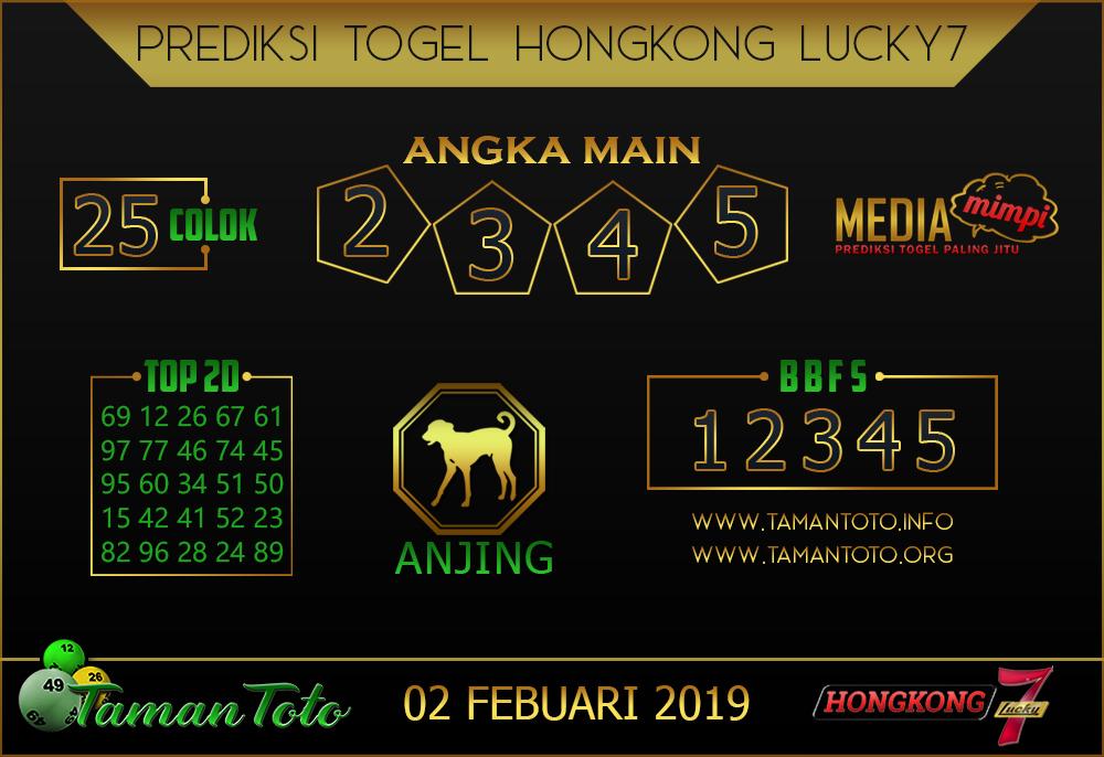 Prediksi Togel HONGKONG LUCKY7 TAMAN TOTO 01 FEBRUARI 2019 By