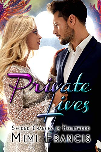 Private Lives (Second Chances in Hollywood Book 1) by [Mimi Francis, JM Paquette] Follow the Author